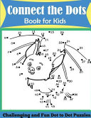 Connect the Dots Book for Kids