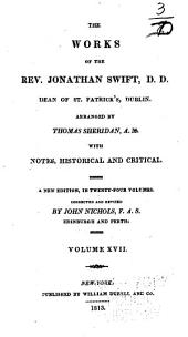 The Works of the Rev. Jonathan Swift, D.D. ...: With Notes, Historical and Critical, Volume 17