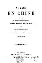 Voyage en Chine et dans les mers et archipels de cet empire pendant les années 1847-1848-1849-1850