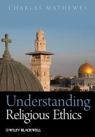 Understanding Religious Ethics PDF