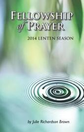 Fellowship of Prayer 2014: Lenten Devotional