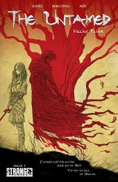 The Untamed Vol 2 #1: Killing Floor