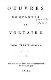 Oeuvres completes de Voltaire: tome trente-sixième
