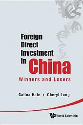 Foreign Direct Investment in China: Winners and Losers