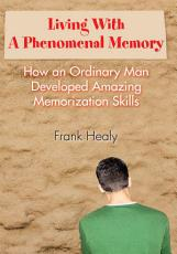 Living with a Phenomenal Memory PDF