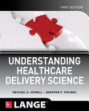 Understanding Healthcare Delivery Science