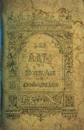 Fragment inédit de l'ouvrage Les Arts au Moyen âge: Lu à l'assemblée générale de la Société de l'Histoire de France du 6 mai 1839. Château de Natouillet