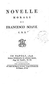 Novelle morali di Francesco Soave C. R. S