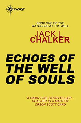 Echoes of the Well of Souls PDF