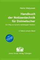 Handbuch der Notizentechnik f  r Dolmetscher PDF