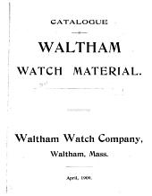 Catalogue of Waltham watch material