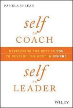 Self as Coach, Self as Leader