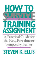 How To Survive A Training Assignment