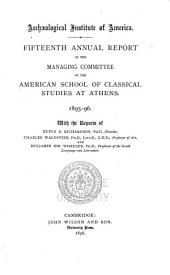 Annual Report of the Managing Committee of the American School of Classical Studies at Athens: Volume 14