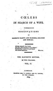 Cœlebs in search of a wife [by H. More].