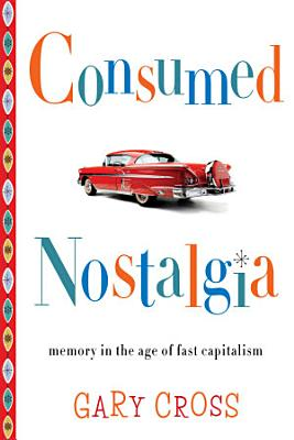 Consumed Nostalgia PDF