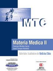 Materia Médica II: Materiales Académicos de Medicina China