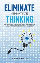 Eliminate Negative Thinking