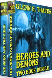 Heroes and Demons (Two Book Bundle): Two Book Bundle (Epic Fantasy)
