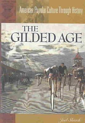 The Gilded Age
