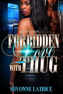 Forbidden Love With A Thug PDF