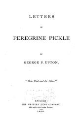 Letters of Peregrine Pickle [pseud]