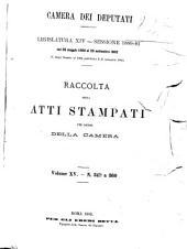 Raccolta degli atti stampati per ordine della Camera documenti: N. 349 a 360, Edizione 349