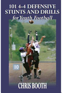 101 4-4 Defensive Stunts and Drills for Youth Football