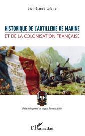 Historique de l'artillerie de marine et de la colonisation française