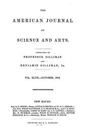 American Journal of Science: The First Scientific Journal in the United States : Devoted to the Geological Sciences and to Related Fields, Volume 47