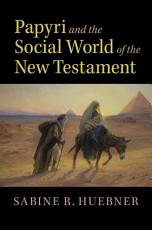 Papyri and the Social World of the New Testament PDF