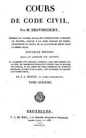 Cours de code civil: Volume6