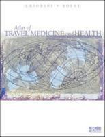 Atlas of Travel Medicine and Health PDF
