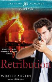 Retribution: Book 2 of the Degrees of Darkness series
