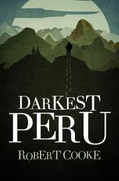 Darkest Peru