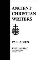 Palladius: the Lausiac History