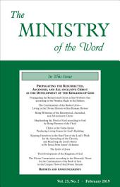 The Ministry of the Word, Vol. 23, No. 2: Propagating the Resurrected, Ascended, and All-inclusive Christ as the Development of the Kingdom of God