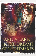 And a Dark Horse Dreamt of Nightmares PDF
