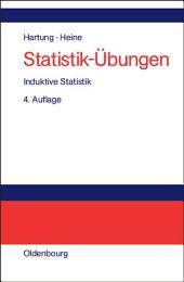 Statistik-Übungen: Induktive Statistik, Ausgabe 4