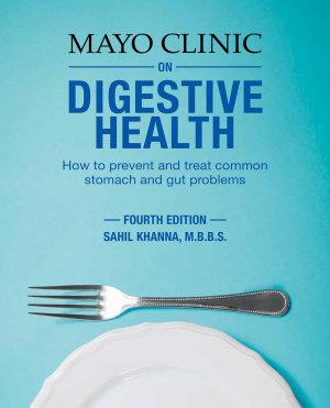Mayo Clinic on Digestive Health