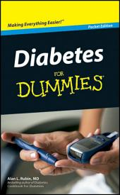 Diabetes For Dummies®, Pocket Edition: Edition 2
