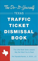 The Do it yourself Texas Traffic Ticket Dismissal Book PDF