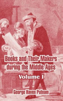 Books and Their Makers During the Middle Ages PDF
