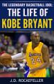 The Life of Kobe Bryant