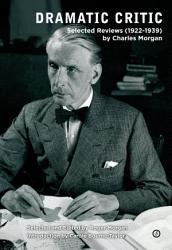 Dramatic Critic Selected Reviews 1922 1939  Book PDF
