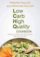Low Carb High Quality Cookbook PDF