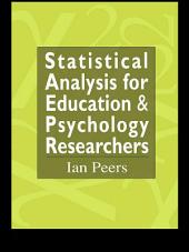 Statistical Analysis for Education and Psychology Researchers: Tools for researchers in education and psychology