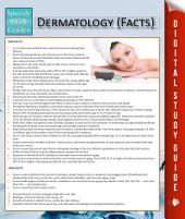 Dermatology (Facts): Speedy Study Guides