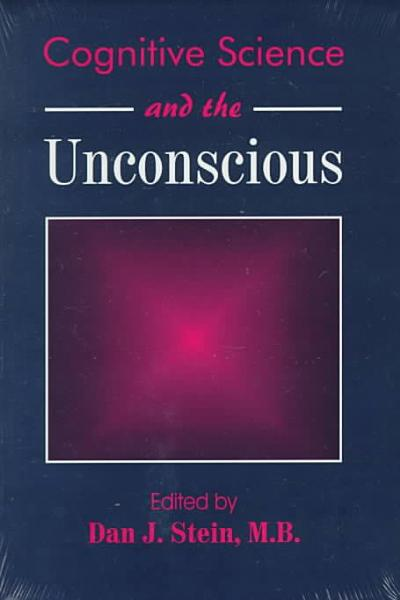Cognitive Science and the Unconscious