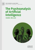 The Psychoanalysis of Artificial Intelligence